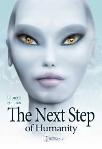 The Next Step of Humanity - Laurent Pommès