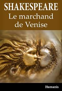 Le Marchand de Venise - William Shakespeare