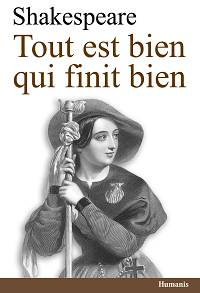Tout est bien qui finit bien - William Shakespeare